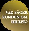 Vad säger kunden om Hillye?